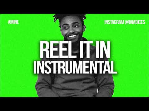 """Amine """"Reel it In"""" Instrumental Prod. by Dices *FREE DL*"""