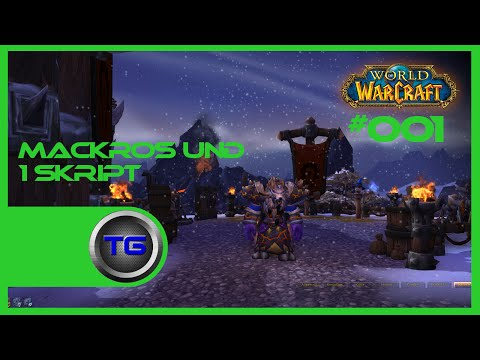 World of Warcraft Makro für Patch 6.2.2 ( WoW ) Guide (Deutsch/Germany)[HD]