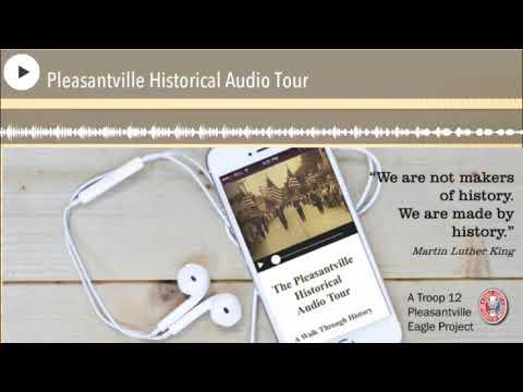 The Pleasantville Historical Audio Tour