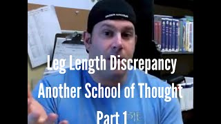 Leg Length Discrepancy - Another School of Thought: Part 1
