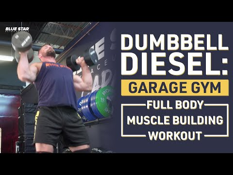 Dumbbell Diesel: Garage Gym Full Body Muscle Building Workout