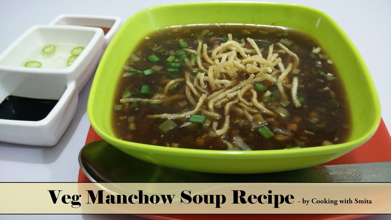 Veg manchow soup recipe in hindi by cooking with smita indo veg manchow soup recipe in hindi by cooking with smita indo chinese recipe youtube forumfinder Images