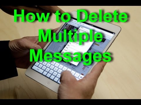 How to delete multiple messages on ipad 2