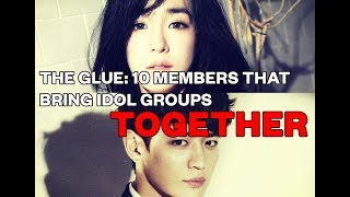 The Glue: 10 Members That Bring Idol Groups Together