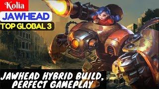 Jawhead Perfect Gameplay, Jawhead Hybrid Build [Top Global 3 JawHead] | Kolia JawHead Gameplay #1