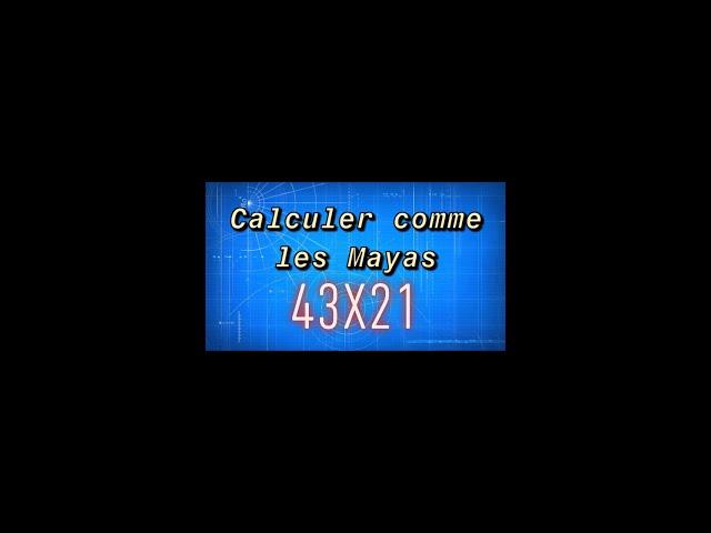 Multiplication comme les Mayas - Maths 6ème.