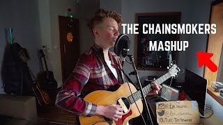 THE CHAINSMOKERS MASHUP - Paris, Something just like this, Closer (Live acoustic - Tim Newman)