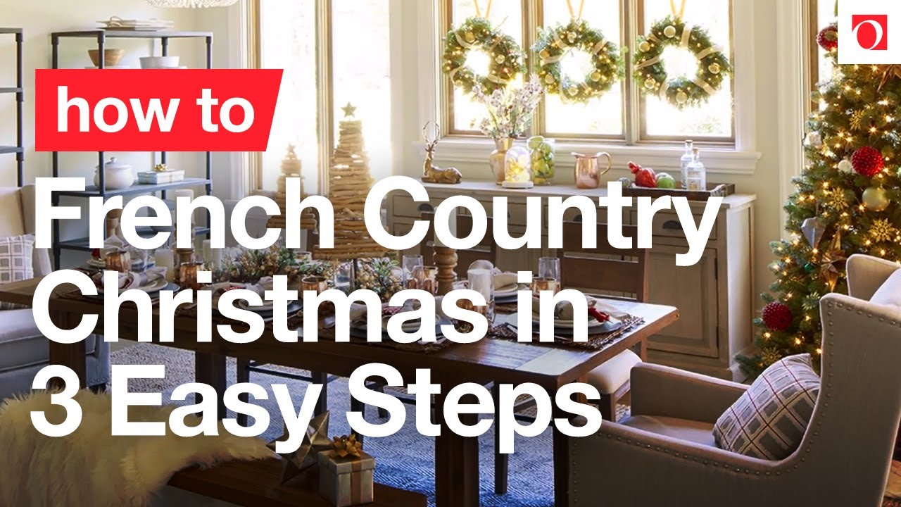 3 Tips for French Country Christmas Decorating - Overstock ...