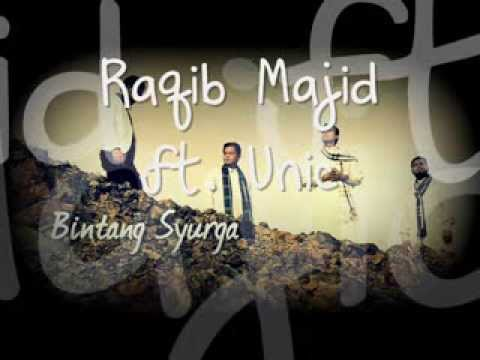 Raqib Majid ft. Unic - Bintang Syurga [ LYRIC VIDEO ]