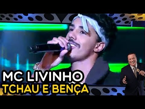 MC LIVINHO - Tchau e Bença