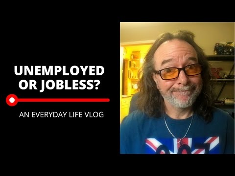 Unemployed or Jobless? An Everyday Life Vlog About Life After Work