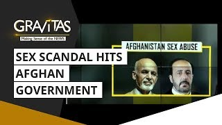 Gravitas: Major Controversy In Afghanistan; Sex Scandal Hits Government