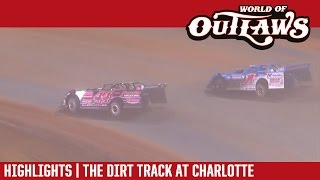 World of Outlaws Craftsman Late Models The Dirt Track at Charlotte Highlights