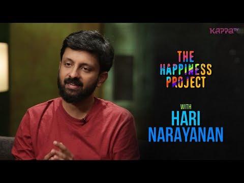 Hari Narayanan - The Happiness Project - Kappa TV