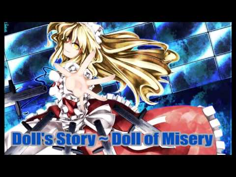 MS Yumeko's Theme: Doll's Story ~ Doll of Misery [Remastered by JynX]]