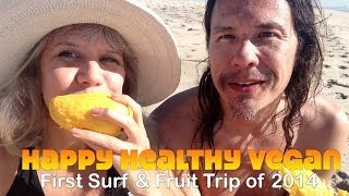 Day IN The Life: First Fruity Surf of 2014