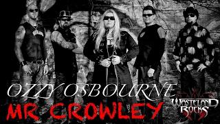 Ozzy Osbourne - Mr. Crowley