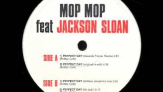Mop Mop - Perfect Day - Gerardo Frisina rmx