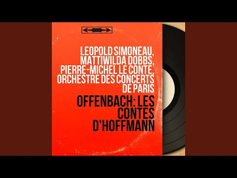 Les contes d'Hoffmann, Act III: Duo.