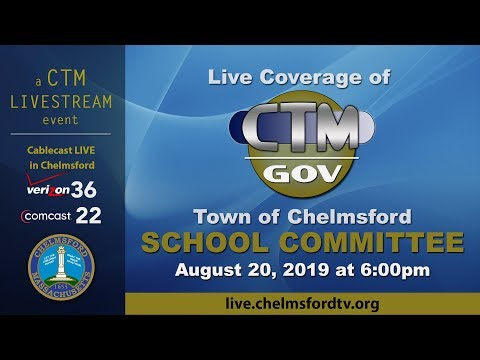 Chelmsford School Committee Aug. 20, 2019