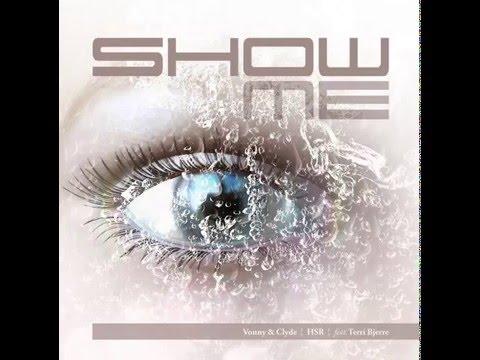 SHOW ME- Vonny & Clyde feat. Terri Bjerre
