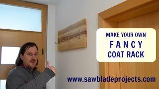 FANCY COAT RACK - Ep # 6 - Build your own fancy coat rack!