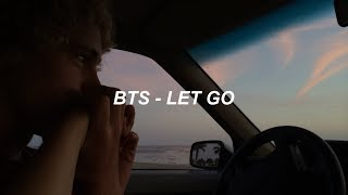 BTS (방탄소년단) 'Let Go' Easy Lyrics