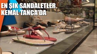 En şık sandaletler Kemal Tanca'da