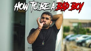 How to be a Bad Boy | MangoBaaz