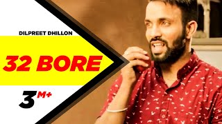 32 Bore (Full Video) | Dilpreet Dhillon | Latest Punjabi Song Collection | Speed Records