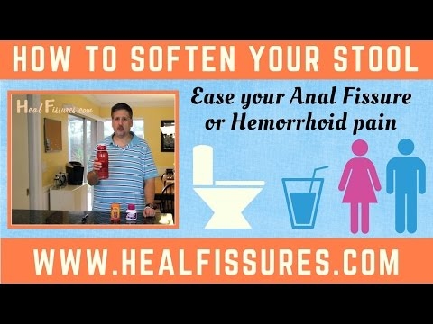 How To Soften Your Stools & Avoid Constipation - Help For Anal Fisssures