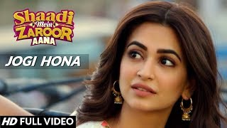 JOGI FULL SONG - Rajkumar Rao & Kriti Kharbanda | Shaadi Mein Zaroor Aana Movie