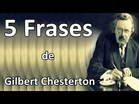 5 Frases De Gilbert Chesterton Youtube