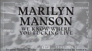 Download Marilyn Manson - WE KNOW WHERE YOU FUCKING LIVE (official audio) MP3 song and Music Video