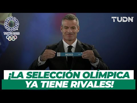 🚨 ¡TODO LISTO! México ya conoce a sus RIVALES en Tokyo 2020 | TUDN