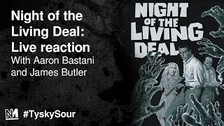 #TyskySour: Night of the Living Deal