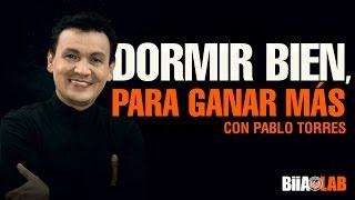 Dormir Bien Para Ganar Más - Pablo Torres