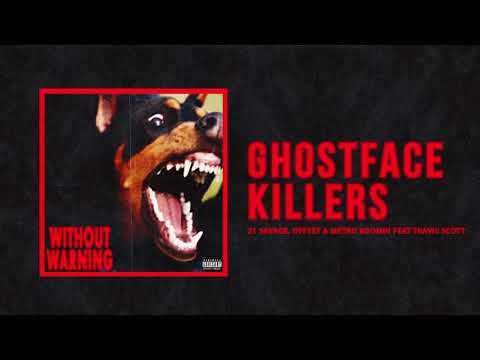 "21 Savage, Offset & Metro Boomin – ""Ghostface Killers"" Ft Travis Scott (Official Audio)"