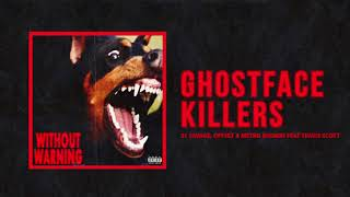 "Download 21 Savage, Offset & Metro Boomin - ""Ghostface Killers"" Ft Travis Scott (Official Audio) Mp3 and Videos"
