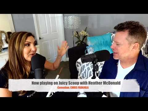 Chris Franjola on Juicy Scoop with Heather McDonald  FasciaBlaster