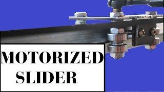 Motorized Slider