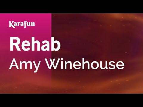 Karaoke Rehab  Amy Winehouse *