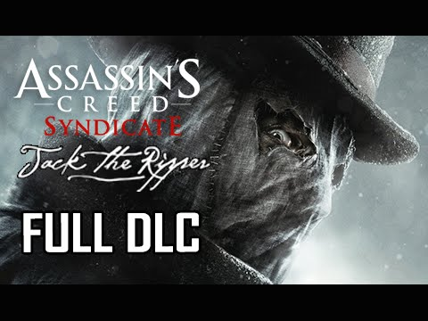 Assassin's Creed Syndicate Jack the Ripper DLC Walkthrough -