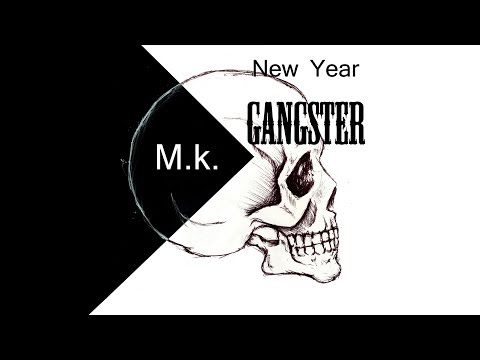 MK - New Year Gangster   Official Song 2016