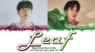 Download [Indo Sub] Ravi (라비) – Leaf (낙엽) (feat. 10CM) color coded lyrics [Han/Rom/Ina] lirik terjemahan indo
