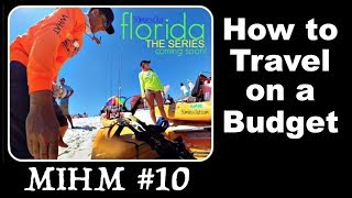 MIHM #10 - How we travel the U.S. on a tight Budget