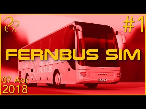 Fernbus Coach Simulator | 7th April 2018 | 1/7 | SquirrelPlus