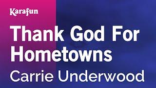 Karaoke Thank God For Hometowns - Carrie Underwood *