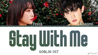 Chanyeol & Punch 'Stay With Me' Lyrics (Goblin OST)