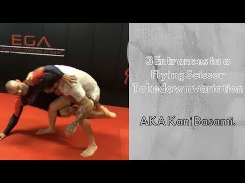 3 Entrances to a Flying Scissor Takedown variation aka Kani Basami.
